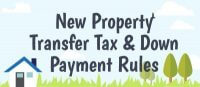 New Down Payment and Property Transfer Tax Rules